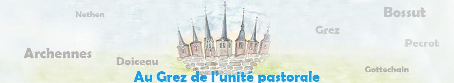 Au Grez de l'unité pastorale